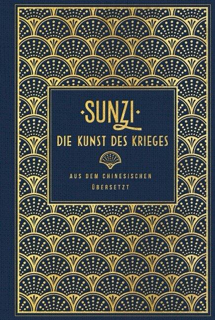 Die Kunst des Krieges - Sunzi, Sun Tsu, Suntsu