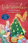 Eulenzauber. Ein Glitzerstern zur Weihnachtszeit - Ina Brandt