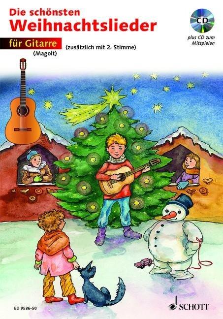 Die schönsten Weihnachtslieder für Gitarre. Mit CD - Hans Magolt, Marianne Magolt