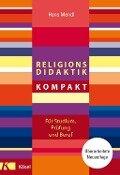 Religionsdidaktik kompakt - Hans Mendl