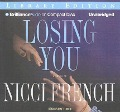 Losing You: A Thriller - Nicci French