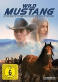 Wild Mustang - Henry Ansbacher, Ellie Phipps Price, Ron Fish