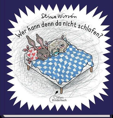 Wer kann denn da nicht schlafen? - Stina Wirsén