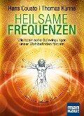 Heilsame Frequenzen - Hans Cousto, Thomas Künne