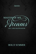 Master of my Dreams - Holly Summer