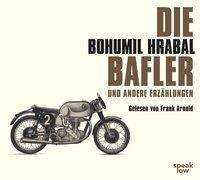 Die Bafler - Bohumil Hrabal