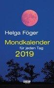 Mondkalender für jeden Tag 2019 Abreißkalender - Helga Föger