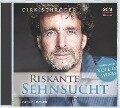 Riskante Sehnsucht - Dirk Schröder