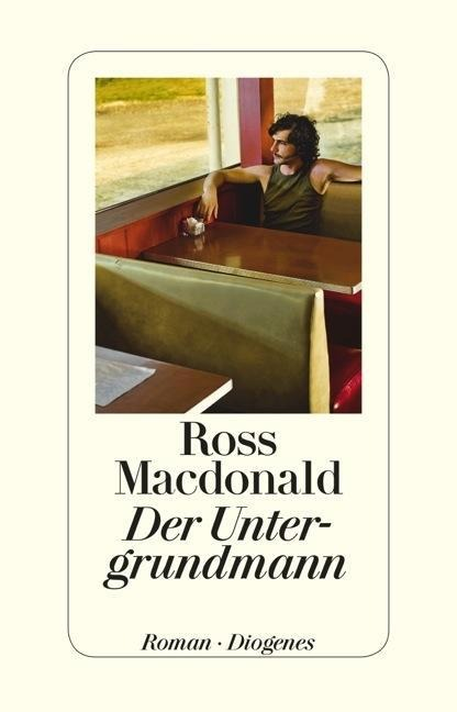 Der Untergrundmann - Ross Macdonald