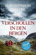 Verschollen in den Bergen - Ana Dee