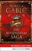 Die Waringham Saga - Rebecca Gablé