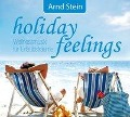 Holiday Feelings - Arnd Stein