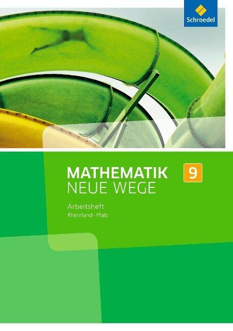 Mathematik Neue Wege SI 9. Arbeitsheft. Rheinland-Pfalz -