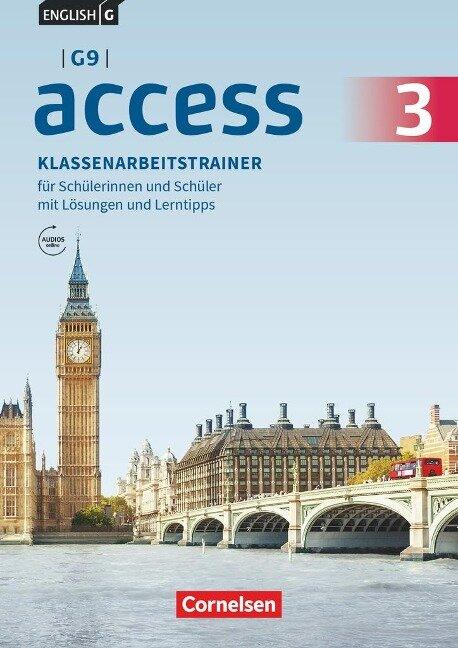 English G Access - G9 - Band 3: 7. Schuljahr - Klassenarbeitstrainer mit Audios und Lösungen online -