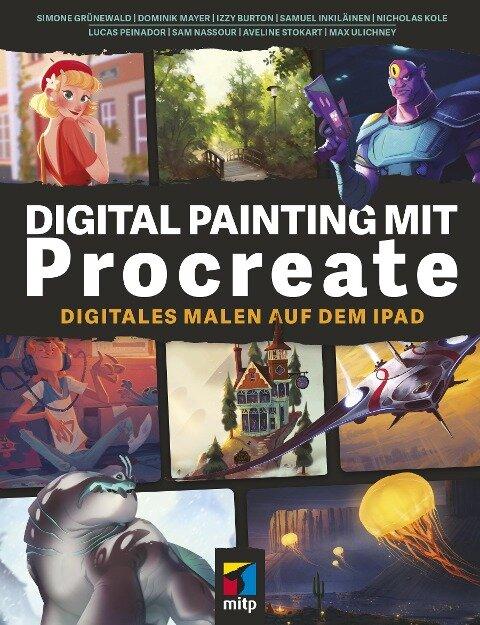 Digital Painting mit Procreate - Simone Grünewald, Dominik Mayer, Izzy Burton, Samuel Inkiläinen, Nicholas Kole
