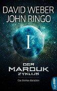 Der Marduk-Zyklus: Das Bronze-Bataillon - David Weber, John Ringo