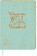 Notizbuch - Die ganze Welt ist voller Wunder -