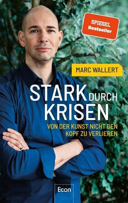 Stark durch Krisen - Marc Wallert