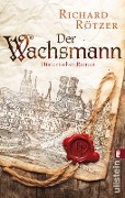 Der Wachsmann - Richard Rötzer