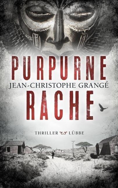 Purpurne Rache - Jean-Christophe Grangé