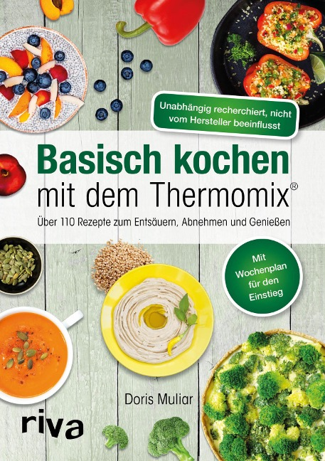 Basisch kochen mit dem Thermomix® - Doris Muliar