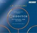 Quidditch im Wandel der Zeiten - J. K. Rowling