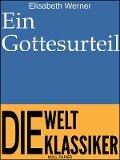 Ein Gottesurteil - Elisabeth Werner