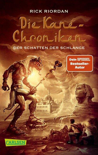 Die Kane-Chroniken 03: Der Schatten der Schlange - Rick Riordan