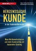 Herzenssache Kunde in der Automobilbranche - Edgar K. Geffroy, Bernd Behrens, Gerd Heinemann, Frank Isselborg