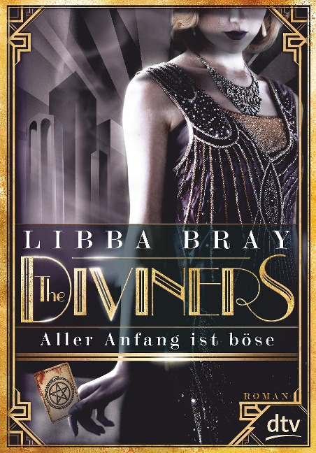 The Diviners - Aller Anfang ist böse - Libba Bray