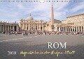 Rom, Augenblicke in der Ewigen StadtCH-Version (Wandkalender 2018 DIN A4 quer) - Roland T. Frank