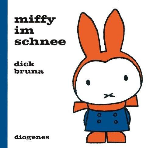 Miffy im Schnee - Dick Bruna