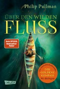 His Dark Materials 0: Über den wilden Fluss - Philip Pullman