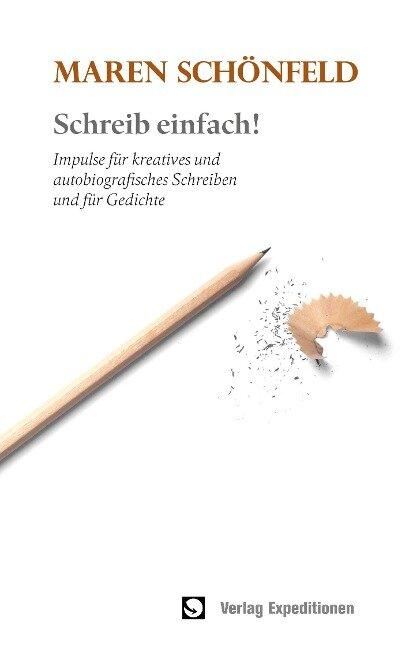 Schreib einfach! - Maren Schönfeld