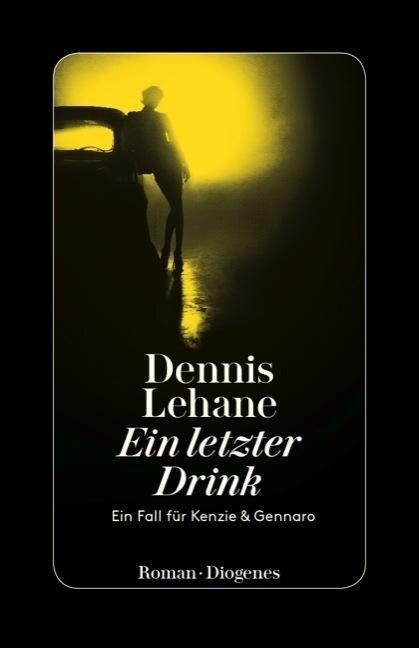 Ein letzter Drink - Dennis Lehane