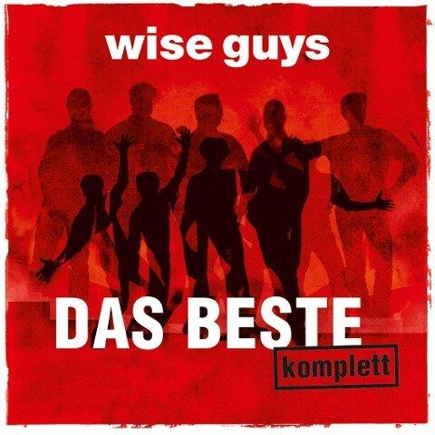 Das Beste komplett - Wise Guys