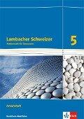 Lambacher Schweizer. 5. Schuljahr. Arbeitsheft plus Lösungsheft. Ausgabe 2016. Nordrhein-Westfalen -