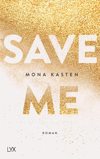 Save Me - Mona Kasten