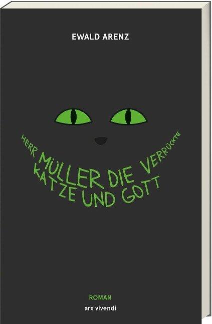 Herr Müller, die verrückte Katze und Gott (Jubiläumsausgabe)