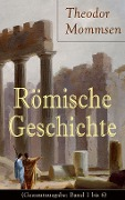 Romische Geschichte - Theodor Mommsen