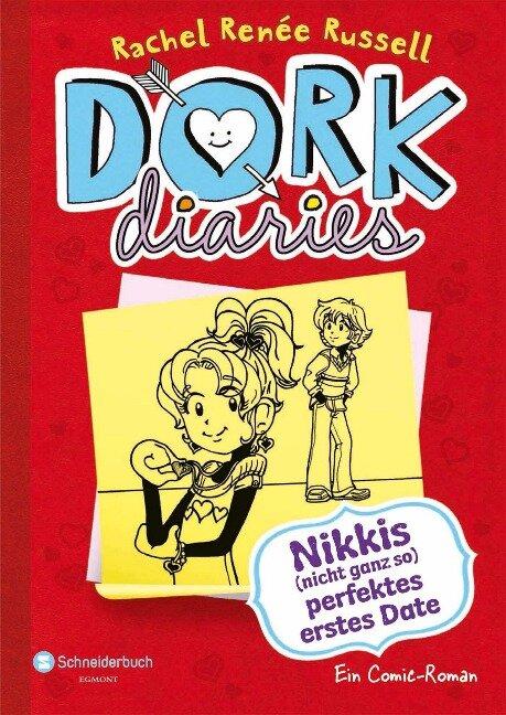 DORK Diaries, Band 06 - Rachel Renée Russell