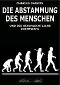 Die Abstammung des Menschen (Illustriert) - Charles Darwin