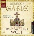 Das Haupt der Welt - Rebecca Gablé, Marcel Schweder