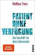 Patient ohne Verfügung - Matthias Thöns
