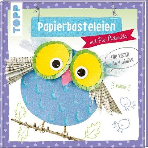 Papierbasteleien - Pia Pedevilla