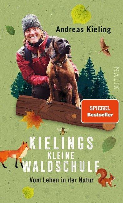 Kielings kleine Waldschule - Andreas Kieling