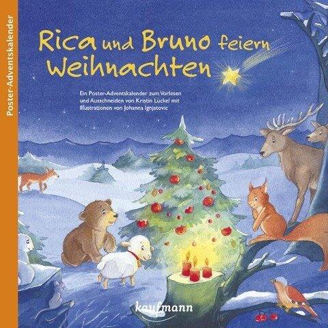 Rica und Bruno feiern Weihnachten - Kristin Lückel