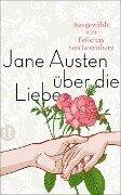 Über die Liebe - Jane Austen