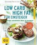 Low Carb High Fat für Einsteiger - Jürgen Vormann, Maiko Kerner