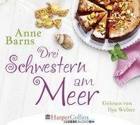 Drei Schwestern am Meer (Gekürzt) - Anne Barns